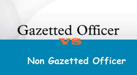 Difference Between Gazette And Non-Gazette In Pakistan