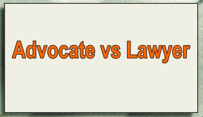 Difference Between Lawyer And Advocate In Pakistan