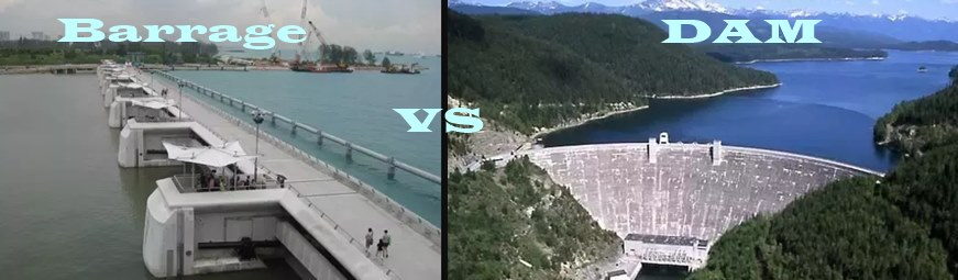 Difference Between Dam And Barrage